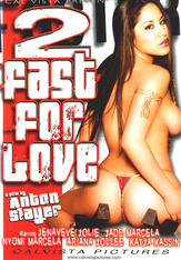 2 Fast For Love