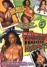 Amateur Hood Humpin #05