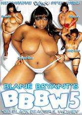 Blane Bryants BBBW #05