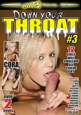 Down Your Throat #03