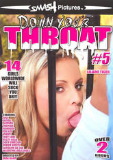 Down Your Throat #05