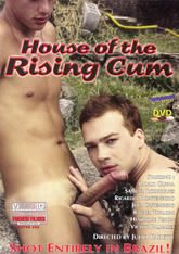 House of The Rising Cum