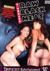 Raw Black Meat #02