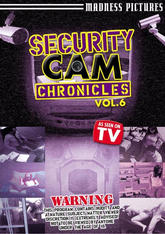Security Cam Chronicles #06
