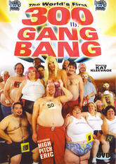 The World&#x27;s First 300 Lb Gangbang