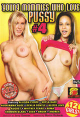 Young Mommies Who Love Pussy #04